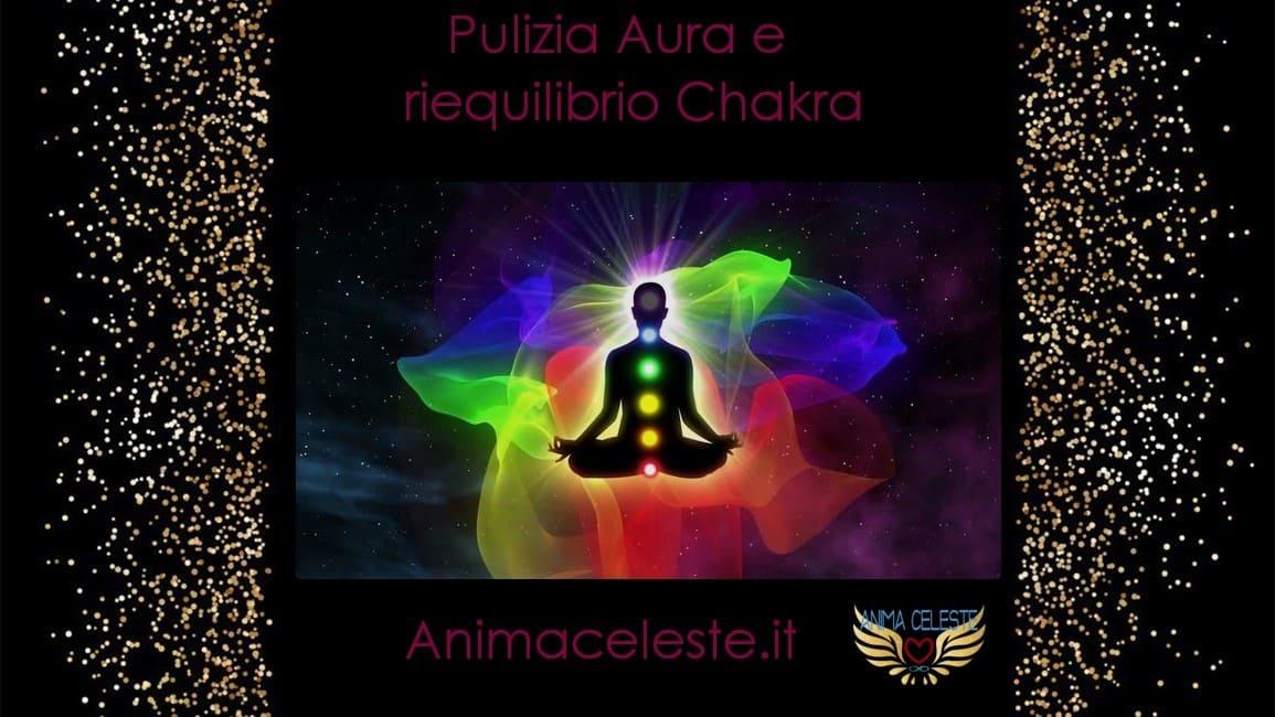 pulizia aura e riequilibrio chakra - animaceleste.it