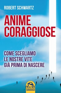 libro - Anime coraggiose Robert Schwartz- animaceleste.it