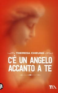 libro - Cheung Theresa - C'è UN ANGELO ACCANTO A TE - animaceleste.it