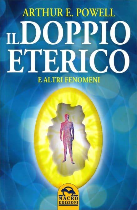 www.animaceleste.it il doppio eterico libri arthur e. powell